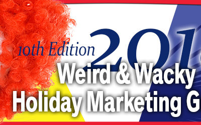 Ginger Marks Releases 10th Edition of the Weird & Wacky Holiday Marketing Guide