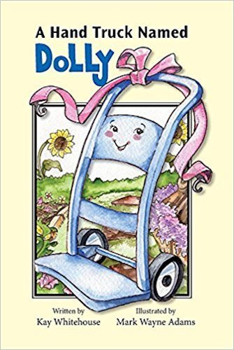 A Hand Truck Named Dolly by Kay Whitehouse