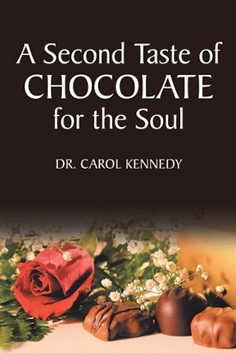 A Second Taste of Chocolate for the Soul by Carol Kennedy
