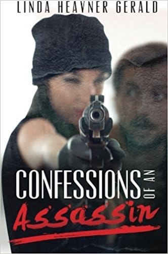 Confessions of an Assassin by Linda Heavner Gerald