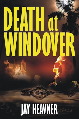 Death at Windover by Jay Heavner