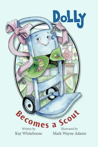 Dolly Becomes a Scout by Kay Whitehouse