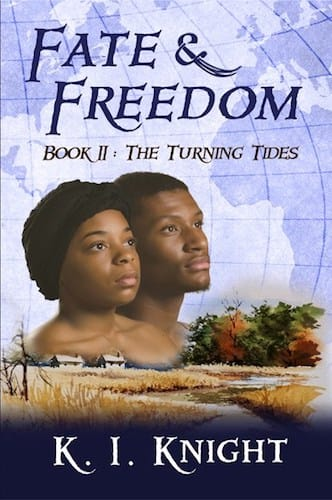 Fate & Freedom Book II - The Turning Tides by Kathryn Knight