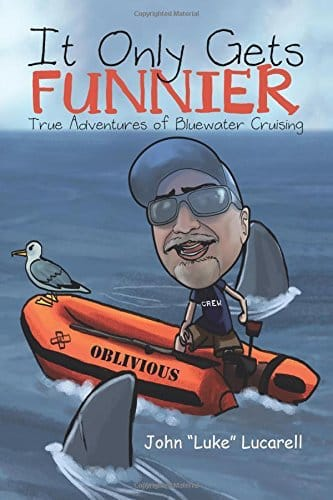 It Only Gets Funnier by John Lucarell
