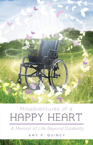 Misadventures of a Happy Heart by Amy Quincy