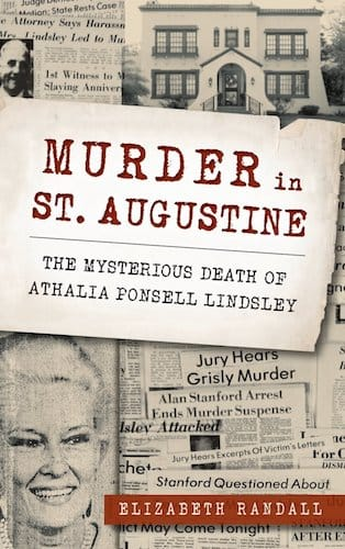 Murder in St. Augustine; the mysterious death of Athalia Ponsell by Lindsley Elizabeth Randall