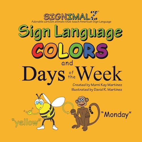 Signimalz- Sign Language Colors and Days of the Week