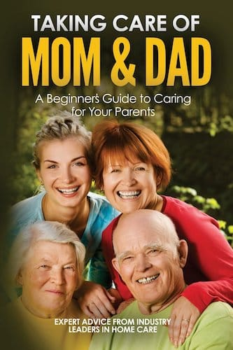 Taking Care of Mom and Dad- A Beginner's Guide to Caring for Your Parents by Page Cole